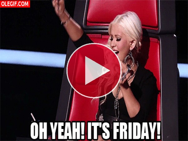 GIF: ¡Oh sí! ¡Es viernes!