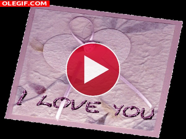 GIF: Postal de amor