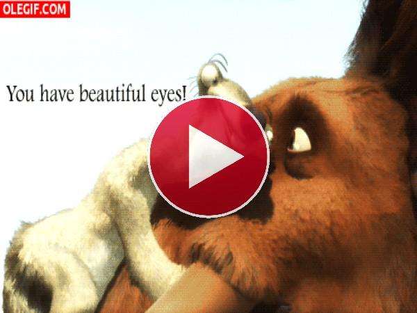 Tienes unos bellos ojos