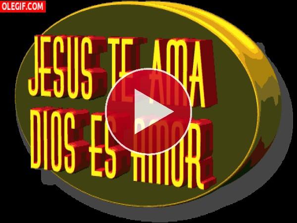 Jesús te ama... Dios es amor