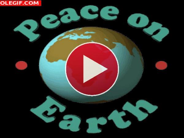 GIF: Paz en la Tierra